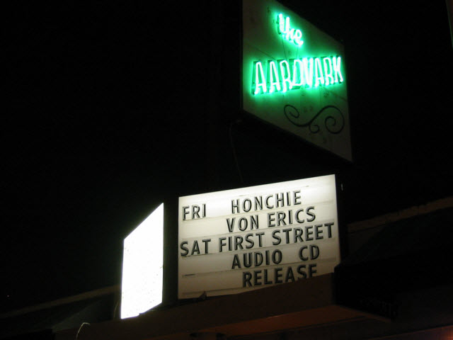 Honchie! At the Aardvark!