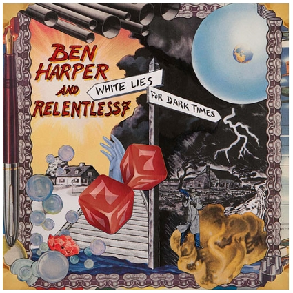 White Lies for Dark Times - Ben Harper & Relentless 7